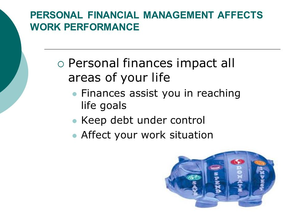 PERSONAL FINANCIAL MANAGEMENT AFFECTS WORK PERFORMANCE