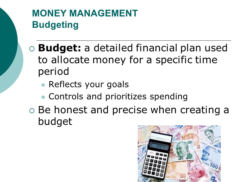 MONEY MANAGEMENT Budgeting