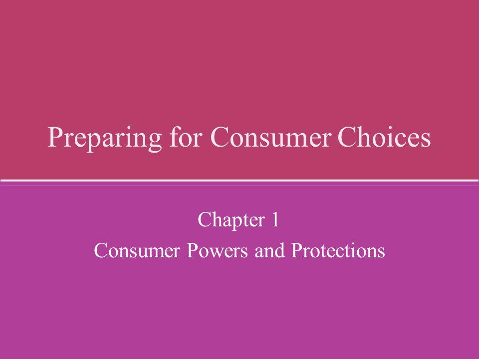 Preparing for Consumer Choices