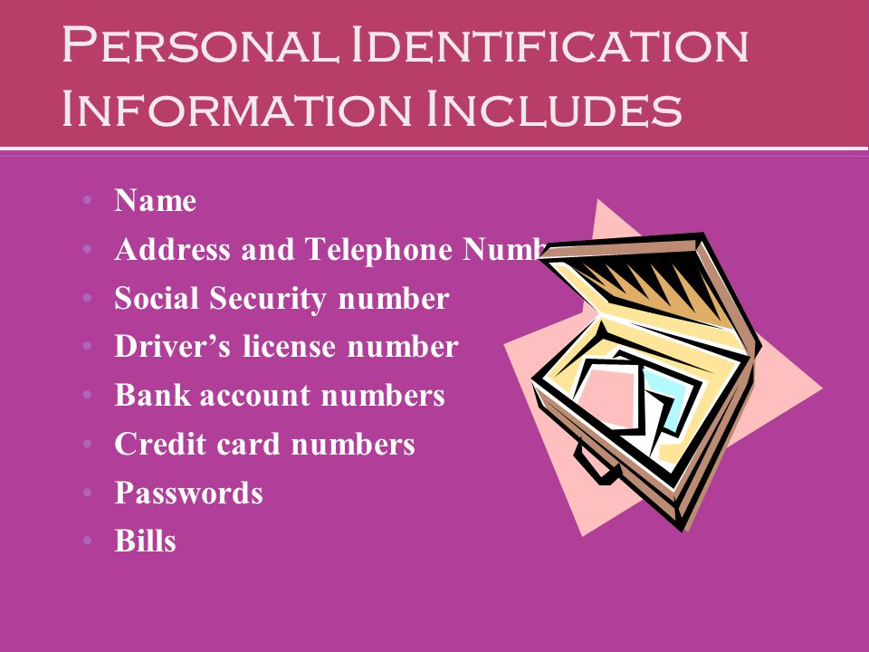 Personal Identification Information Includes