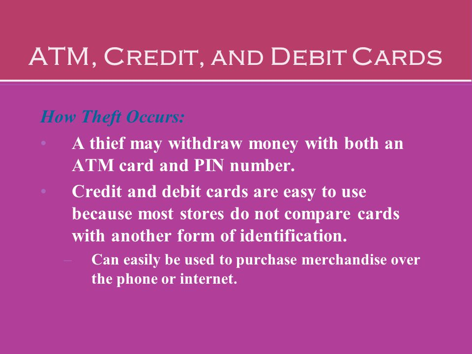 ATM, Credit, and Debit Cards