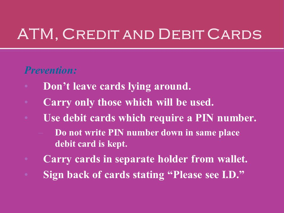 ATM, Credit and Debit Cards