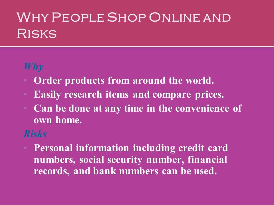 Why People Shop Online and Risks