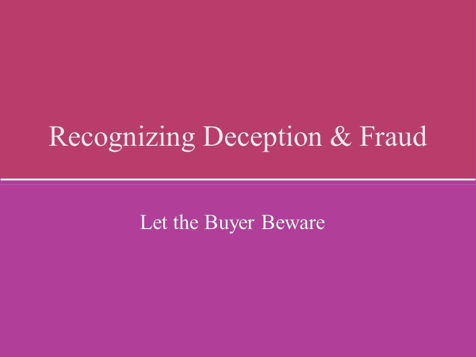 Recognizing Deception & Fraud