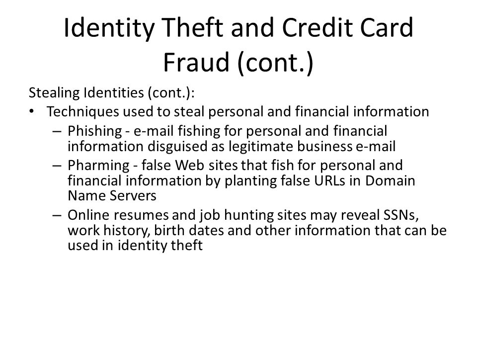 Identity Theft and Credit Card Fraud (cont.)