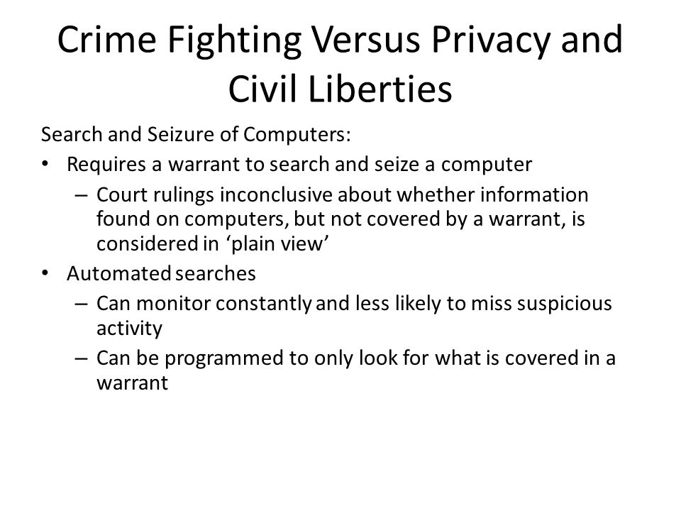 Crime Fighting Versus Privacy and Civil Liberties