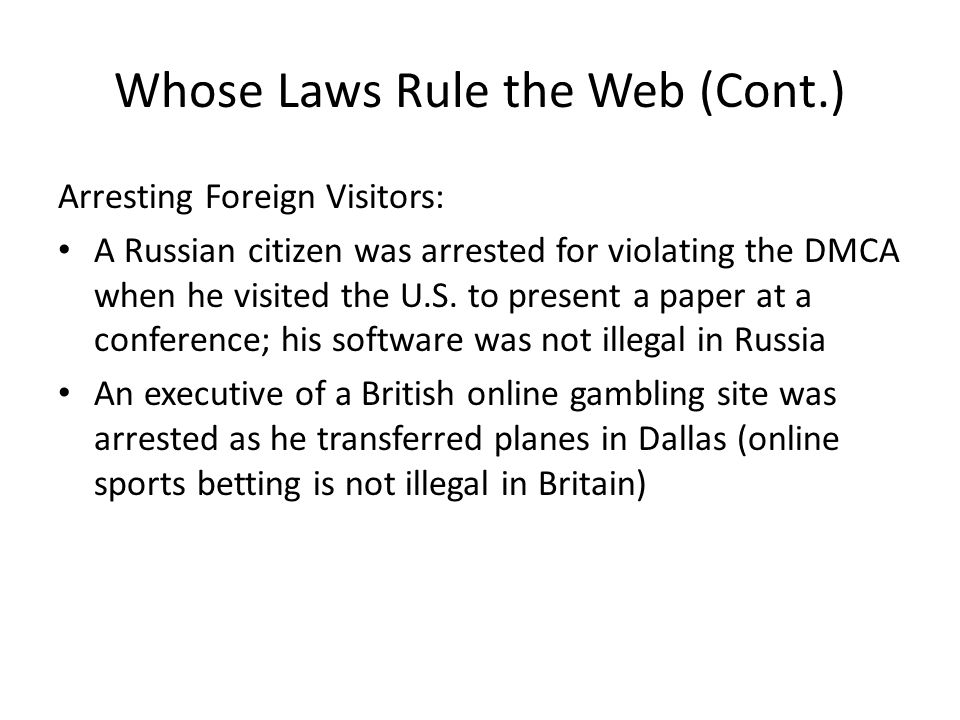 Whose Laws Rule the Web (Cont.)