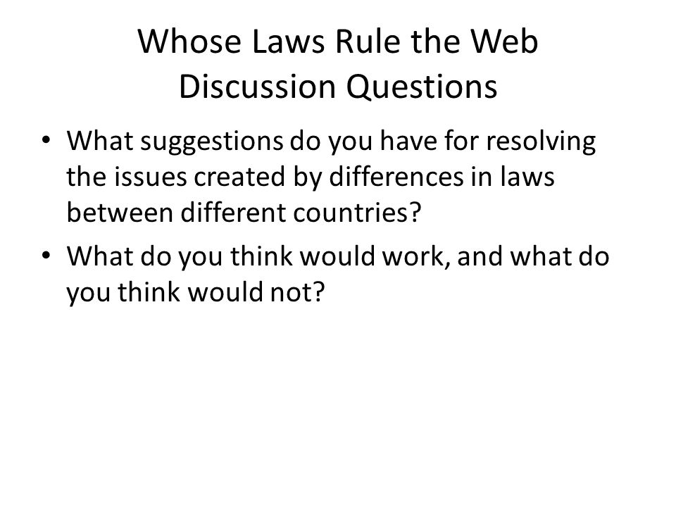 Whose Laws Rule the Web Discussion Questions