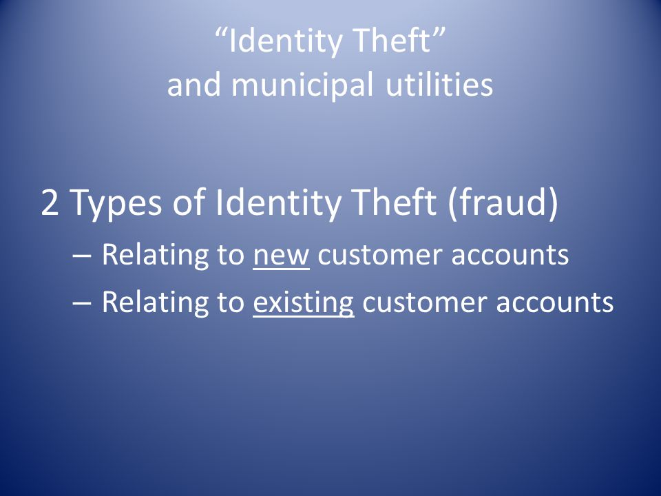 Identity Theft and municipal utilities