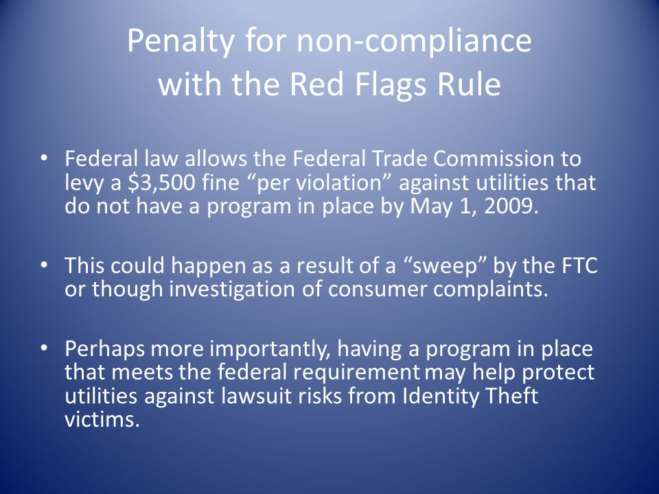 Penalty for non-compliance with the Red Flags Rule