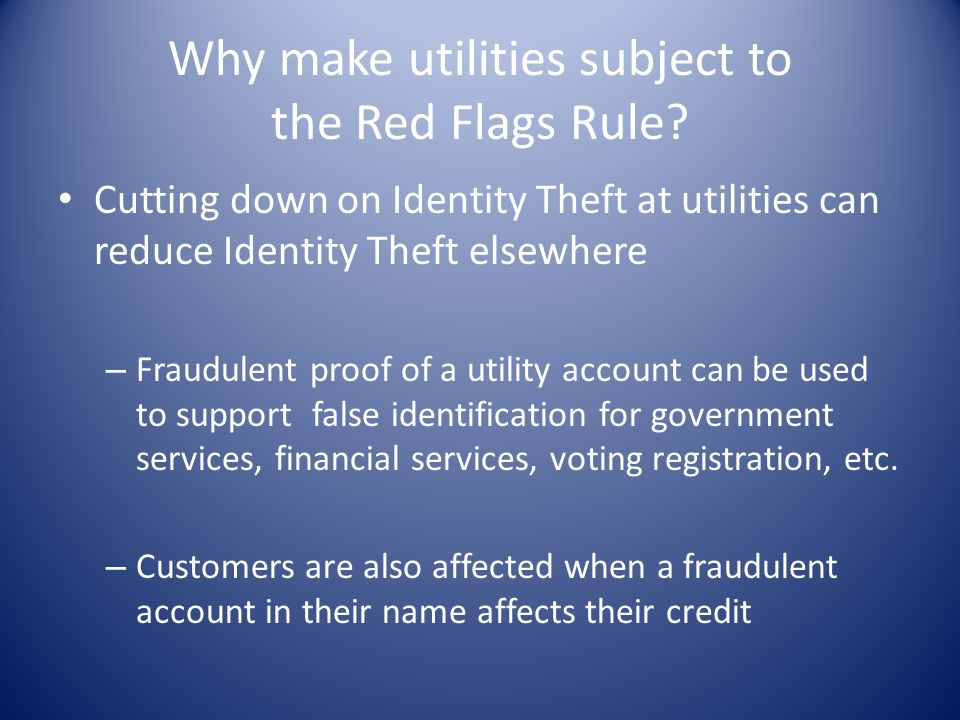Why make utilities subject to the Red Flags Rule