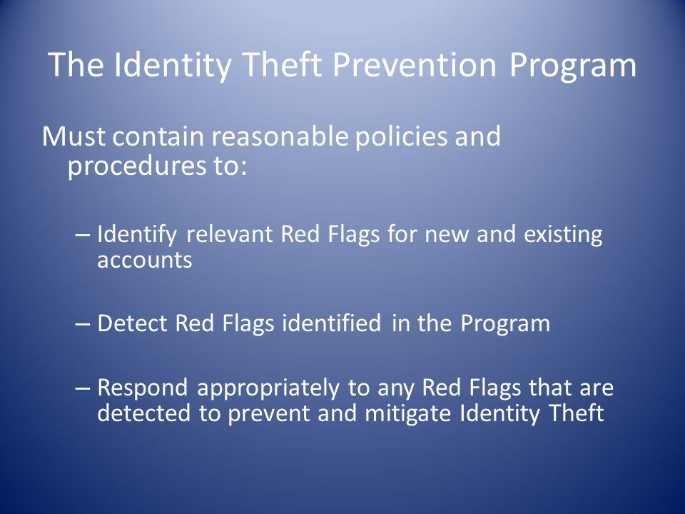 The Identity Theft Prevention Program