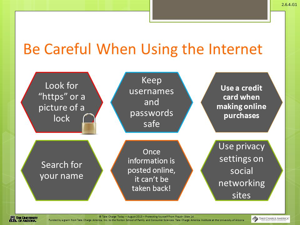 Be Careful When Using the Internet