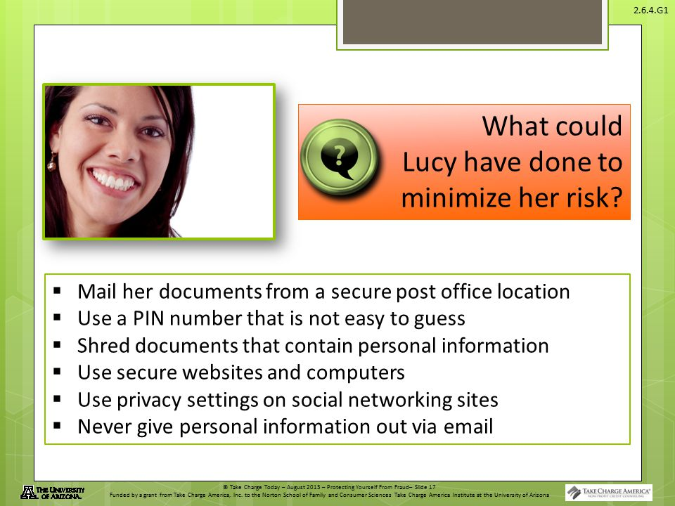 What could Lucy have done to minimize her risk