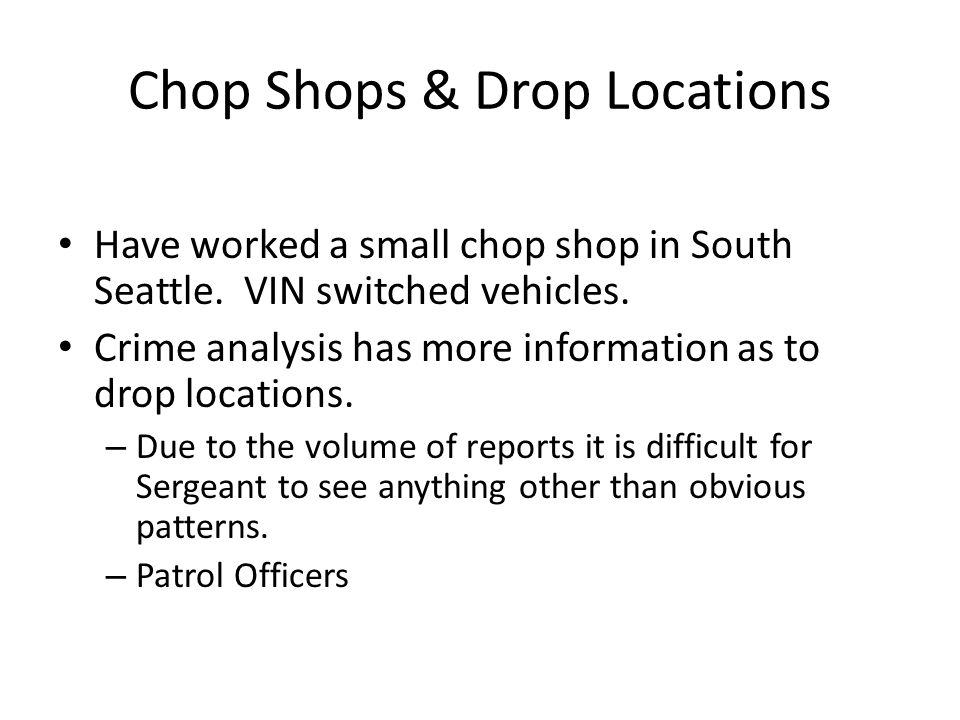 Chop Shops & Drop Locations