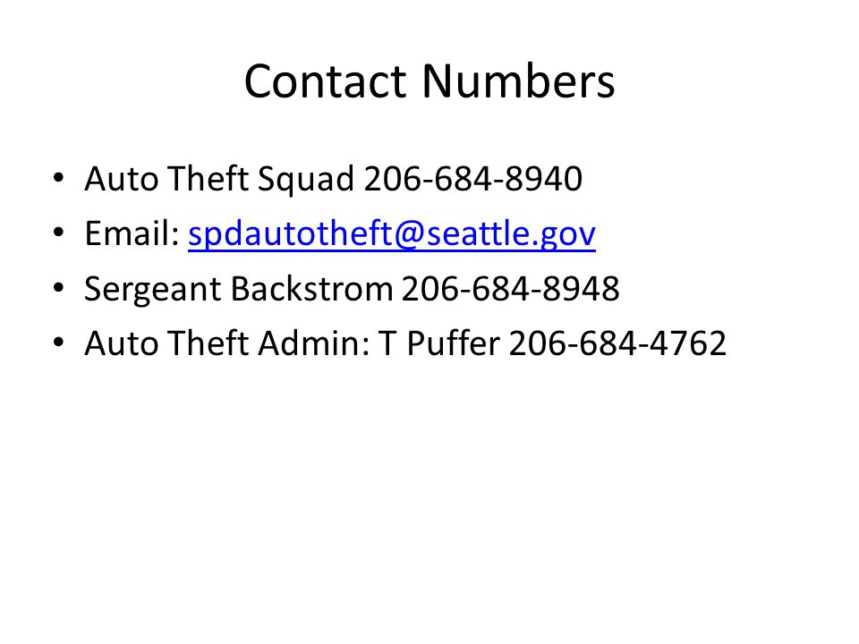 Contact Numbers Auto Theft Squad 206-684-8940