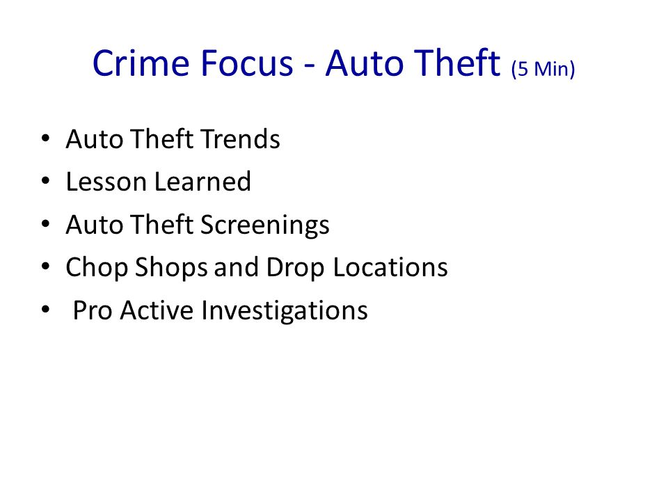 Crime Focus - Auto Theft (5 Min)