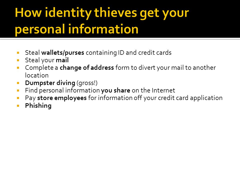 How identity thieves get your personal information