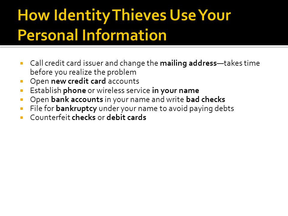 How Identity Thieves Use Your Personal Information
