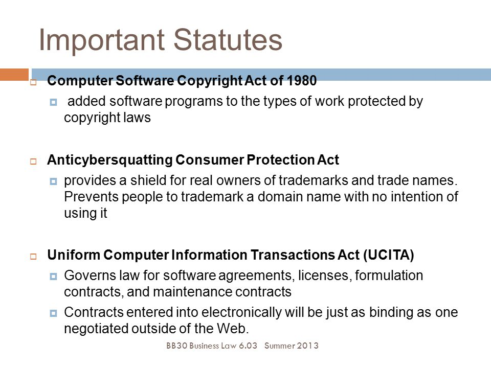 Important Statutes Computer Software Copyright Act of 1980
