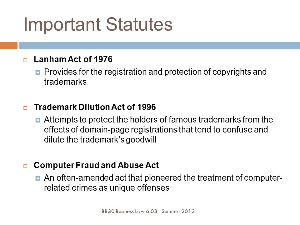 Important Statutes Lanham Act of 1976