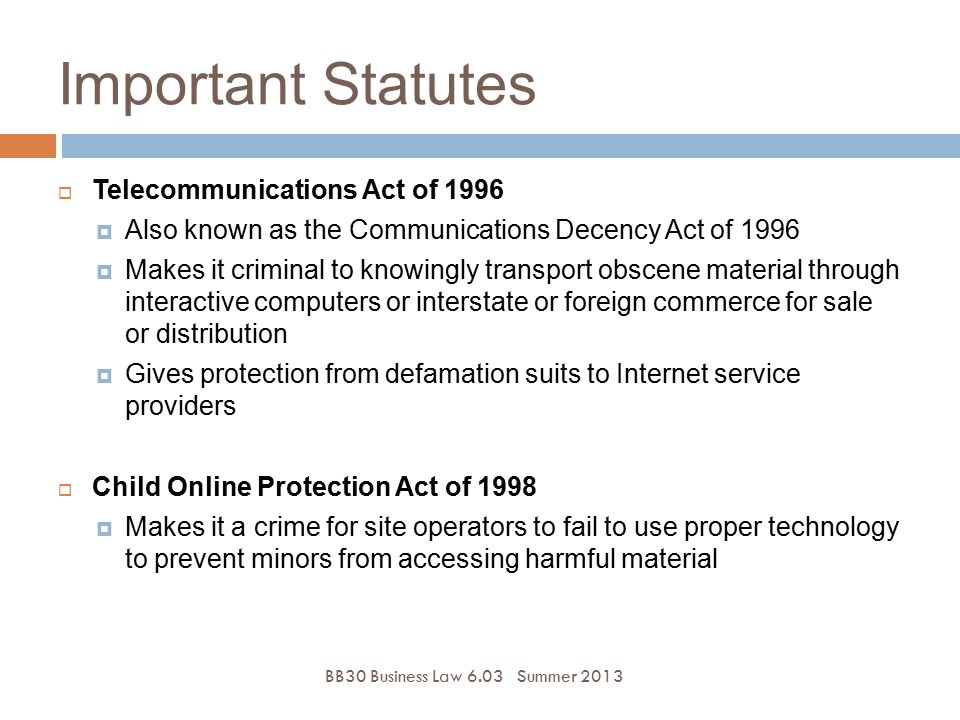 Important Statutes Telecommunications Act of 1996