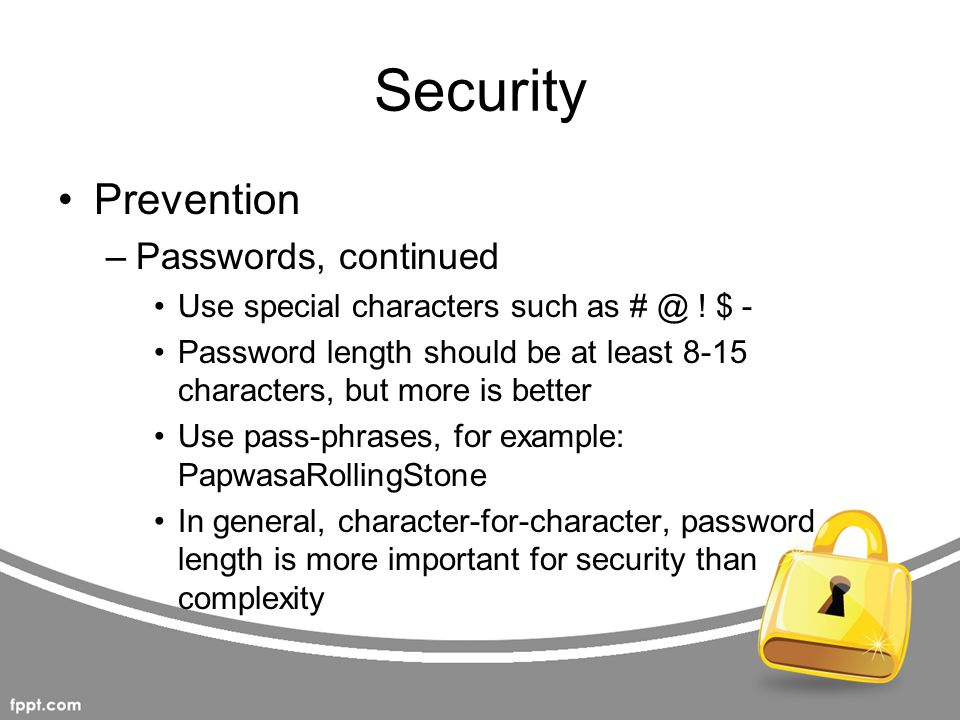 Security Prevention Passwords, continued
