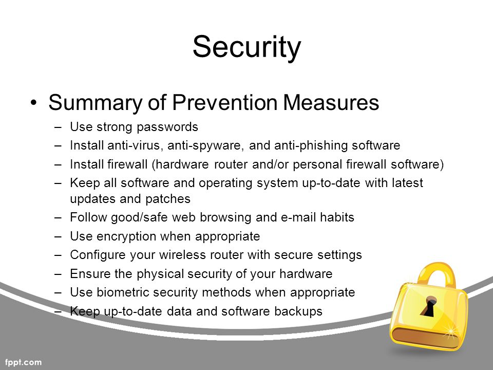 Security Summary of Prevention Measures Use strong passwords