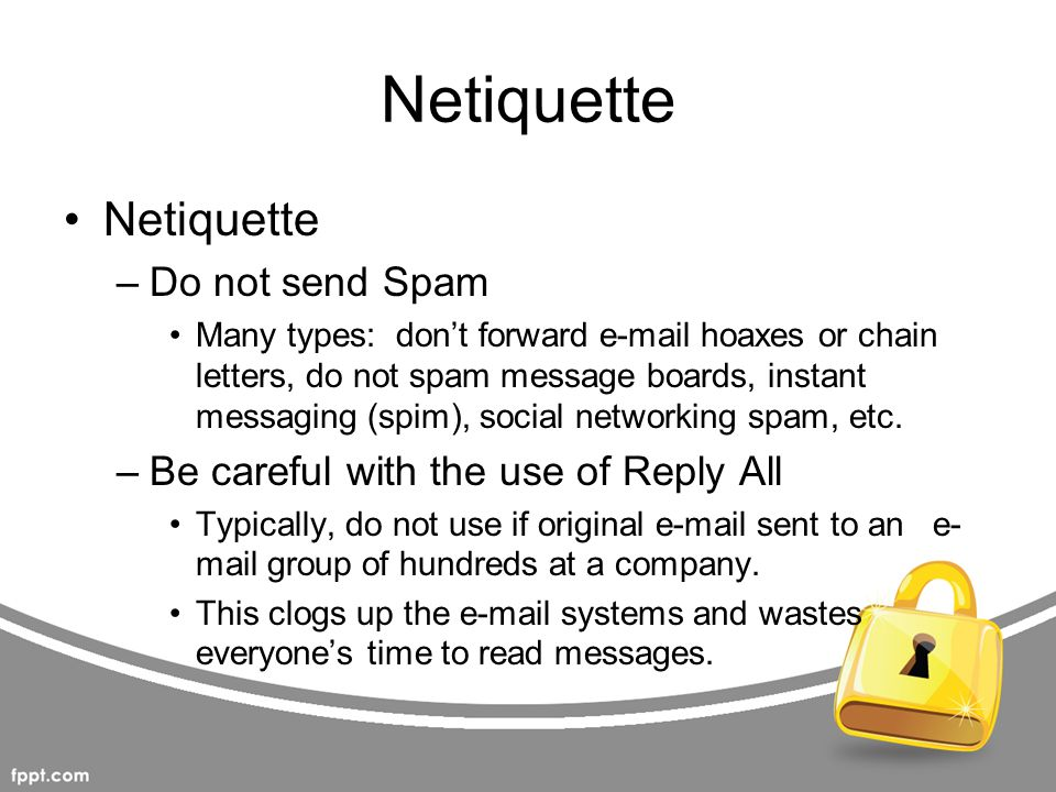 Netiquette Netiquette Do not send Spam