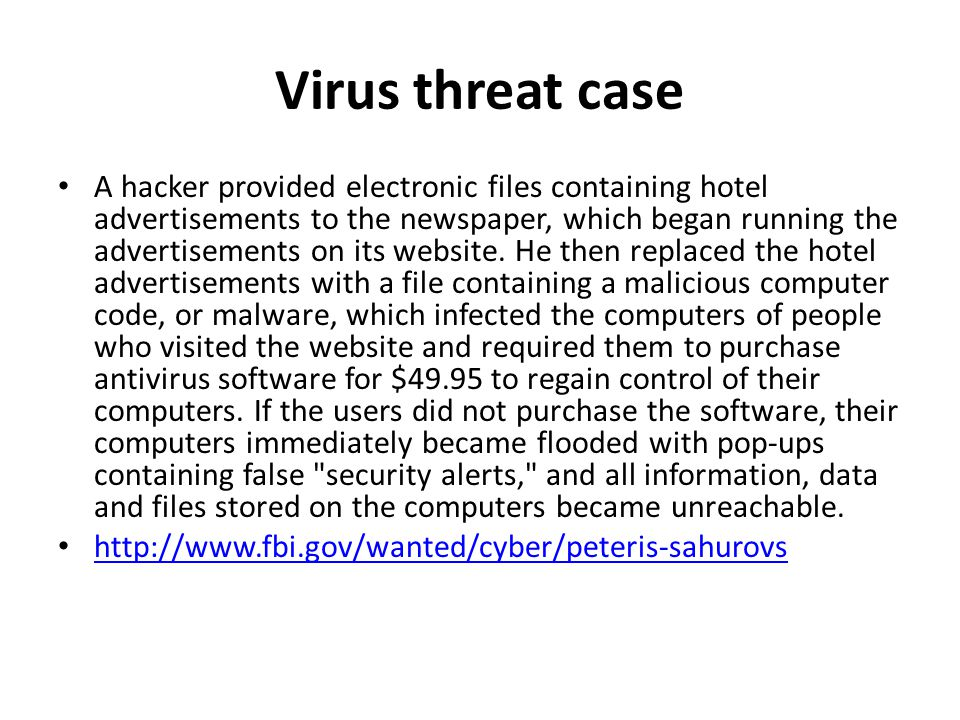 Virus threat case