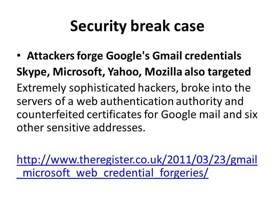 Security break case Attackers forge Google s Gmail credentials