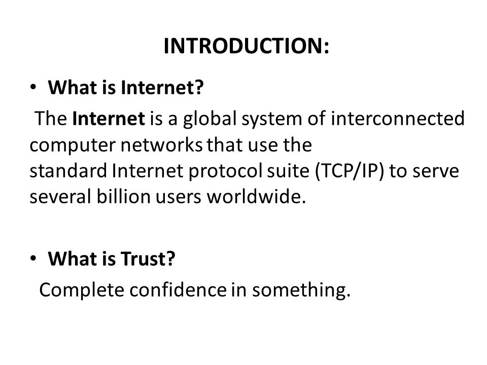 INTRODUCTION: What is Internet