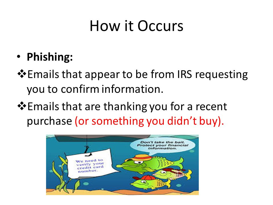 How it Occurs Phishing: