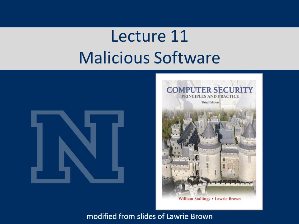 Lecture 11 Malicious Software