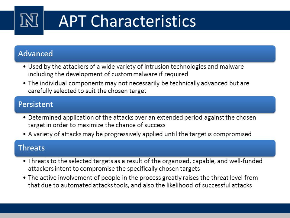 APT Characteristics Advanced Persistent Threats