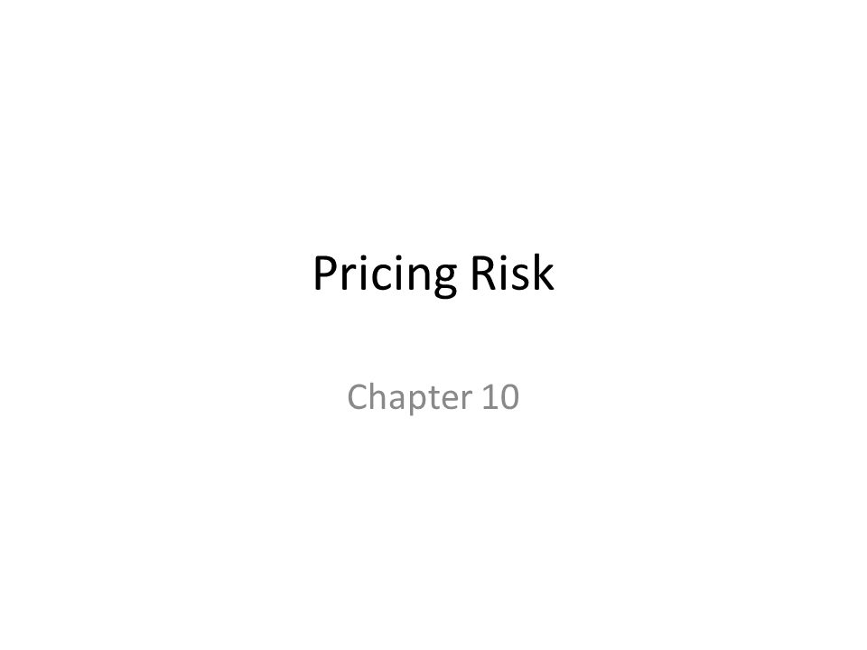 Pricing Risk Chapter 10