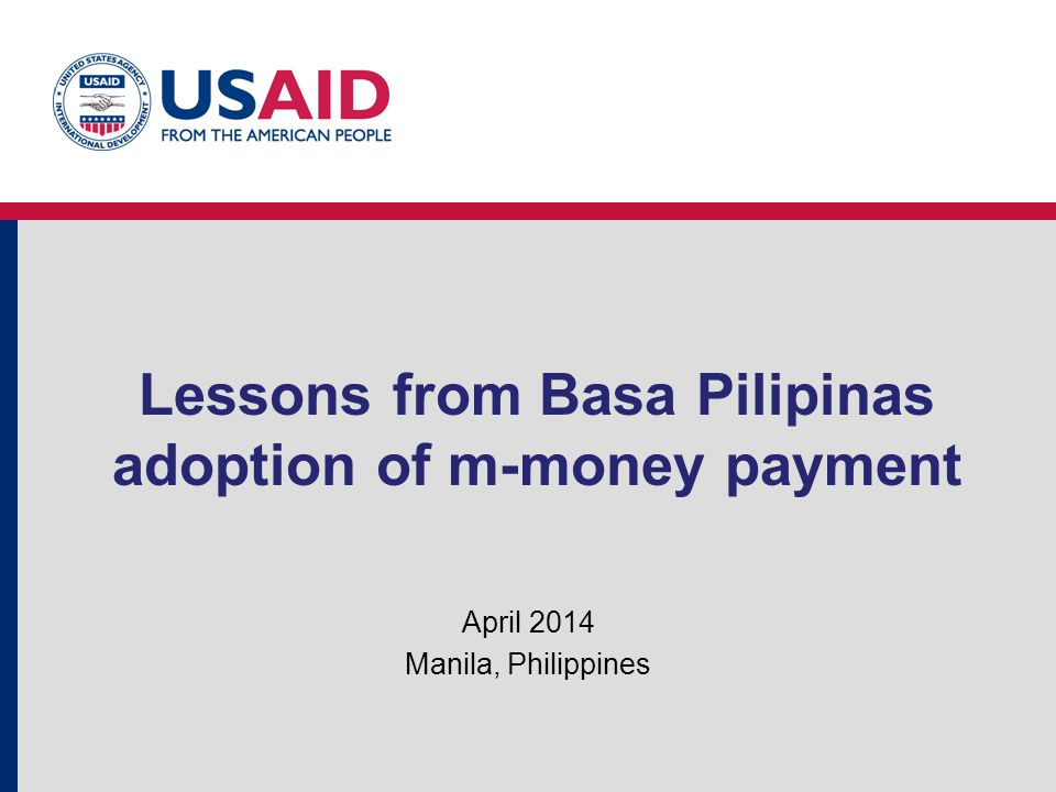 Lessons from Basa Pilipinas adoption of m-money payment