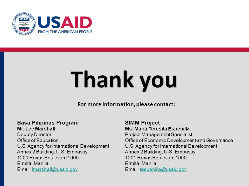 Thank you For more information, please contact: Basa Pilipinas Program