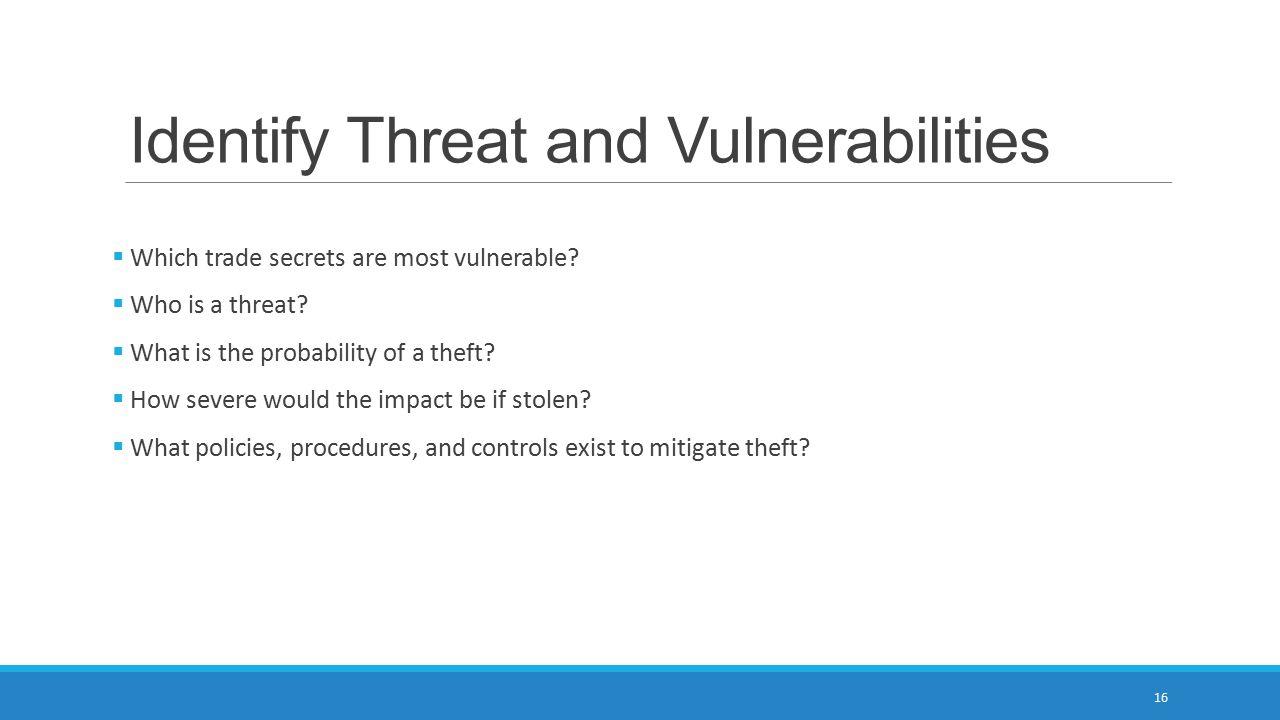 Identify Threat and Vulnerabilities