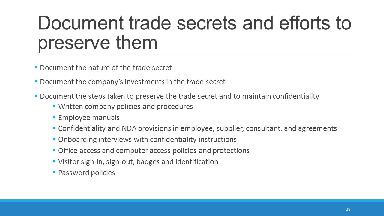 Document trade secrets and efforts to preserve them