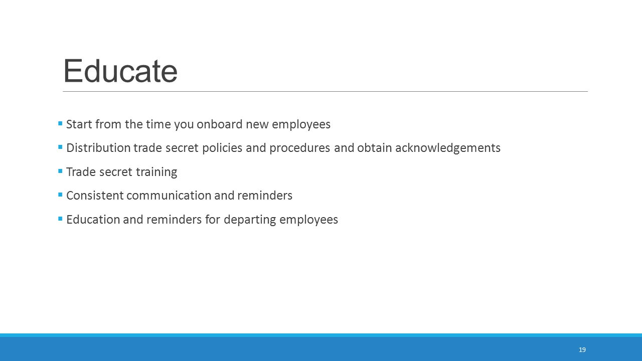 Educate Start from the time you onboard new employees
