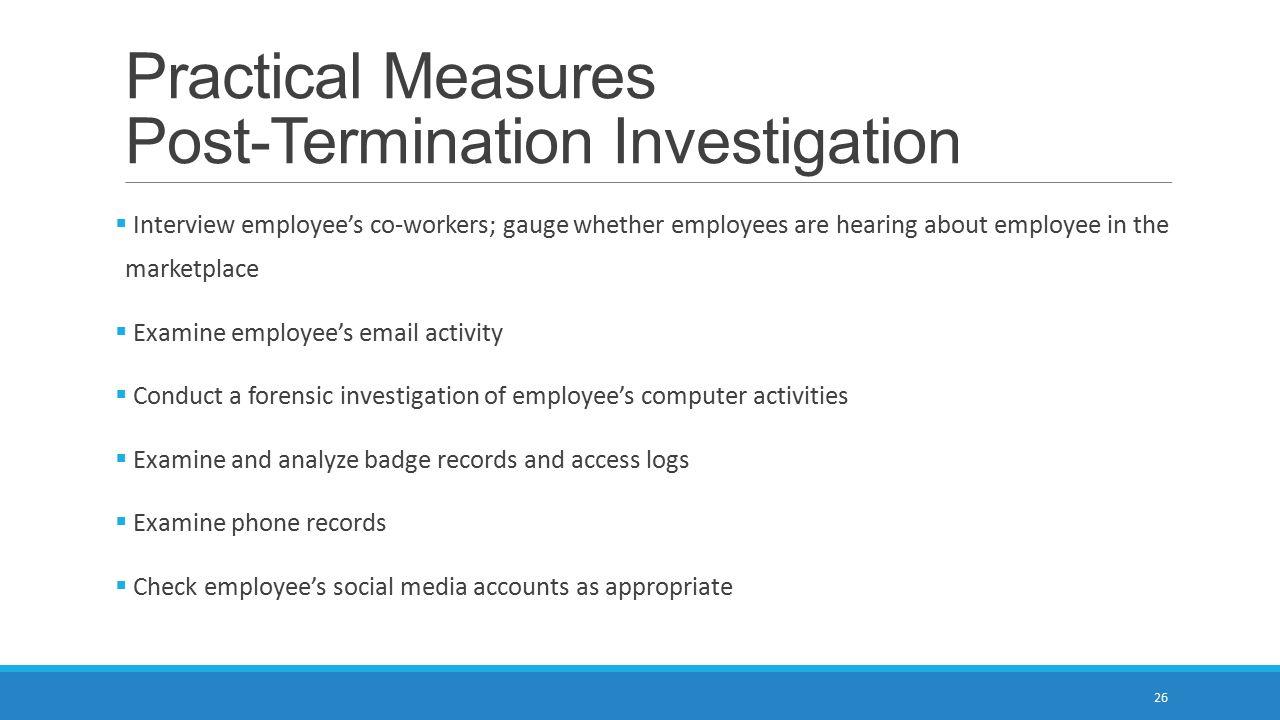 Practical Measures Post-Termination Investigation