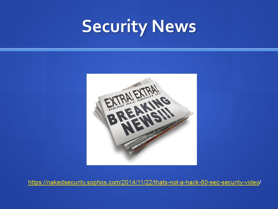 Security News https://nakedsecurity.sophos.com/2014/11/22/thats-not-a-hack-60-sec-security-video/