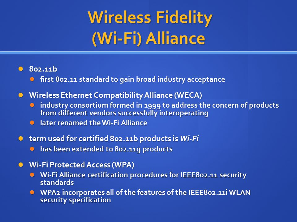 Wireless Fidelity (Wi-Fi) Alliance