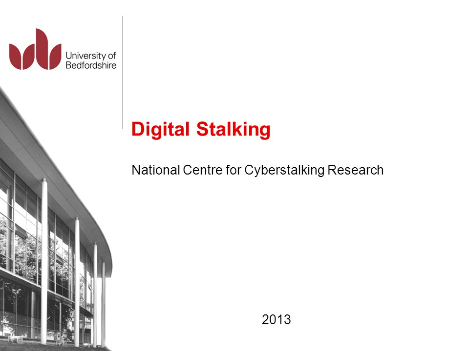 National Centre for Cyberstalking Research 2013