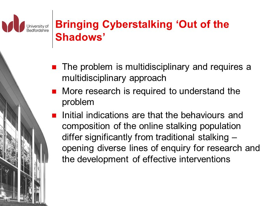 Bringing Cyberstalking 'Out of the Shadows'