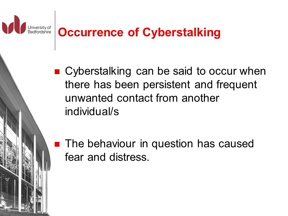 Occurrence of Cyberstalking