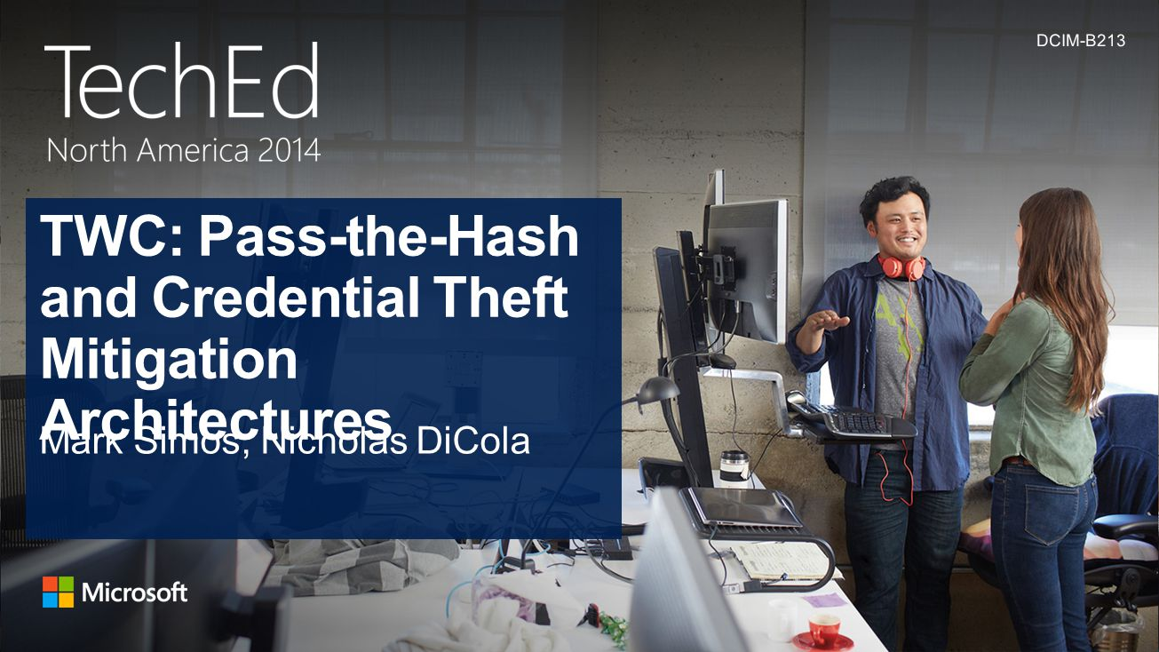 TWC: Pass-the-Hash and Credential Theft Mitigation Architectures