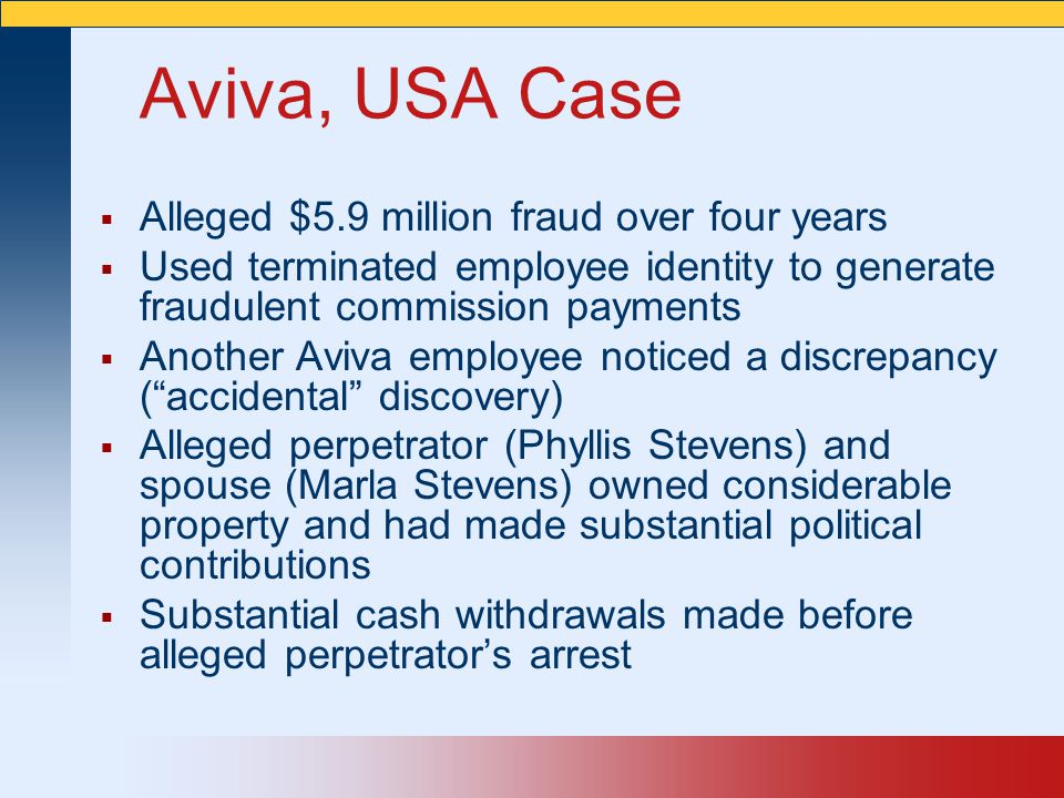 Aviva, USA Case Alleged $5.9 million fraud over four years