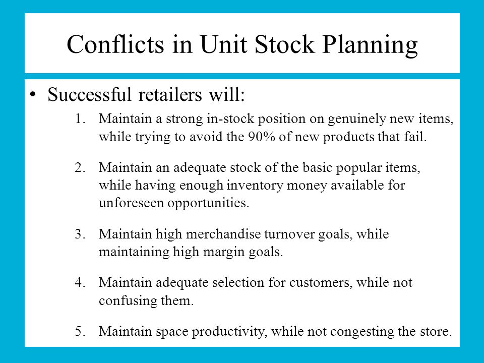 Conflicts in Unit Stock Planning